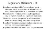 regulatory minimum rbc