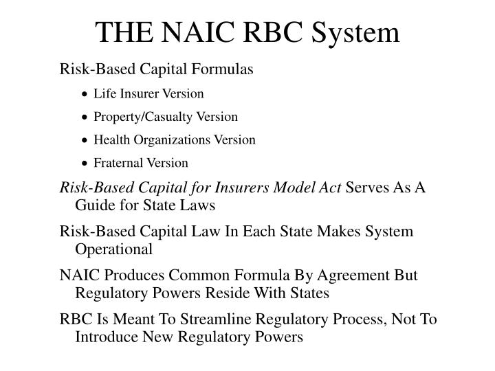 THE NAIC RBC System