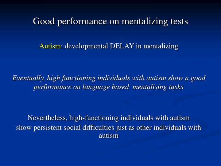 Good performance on mentalizing tests