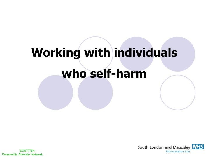 Working with individuals who self harm
