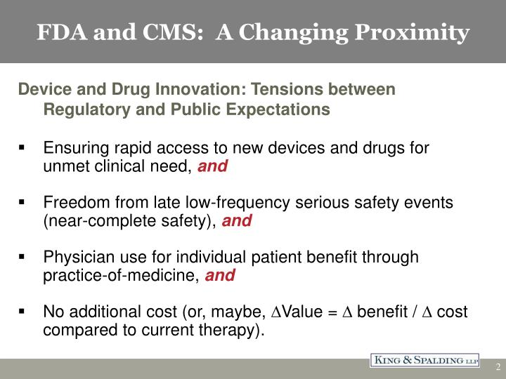 Fda and cms a changing proximity
