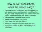 how do we as teachers teach the lesson early1