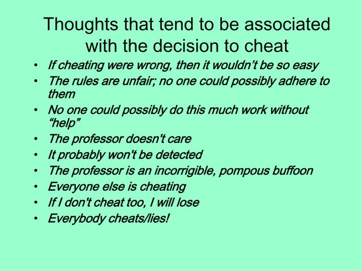 Thoughts that tend to be associated with the decision to cheat