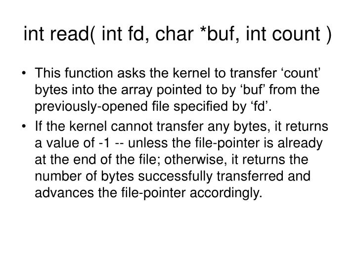 int read( int fd, char *buf, int count )