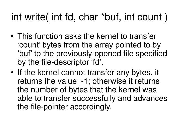 int write( int fd, char *buf, int count )