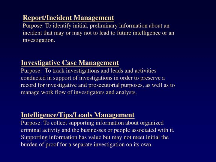 Report/Incident Management
