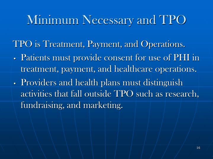 Minimum Necessary and TPO