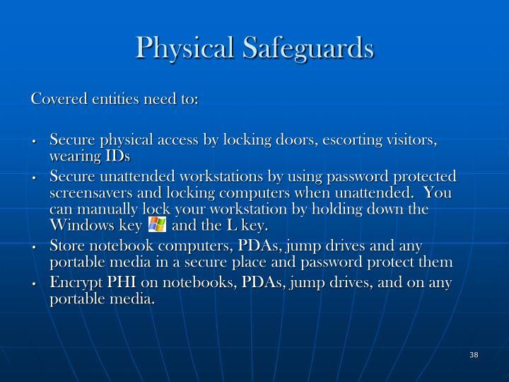 Physical Safeguards
