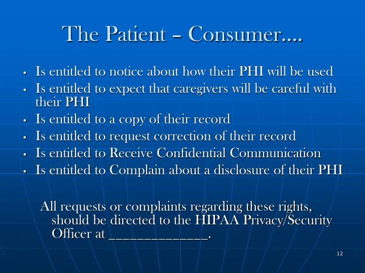The Patient – Consumer….
