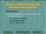 resource based strategy and international expansion