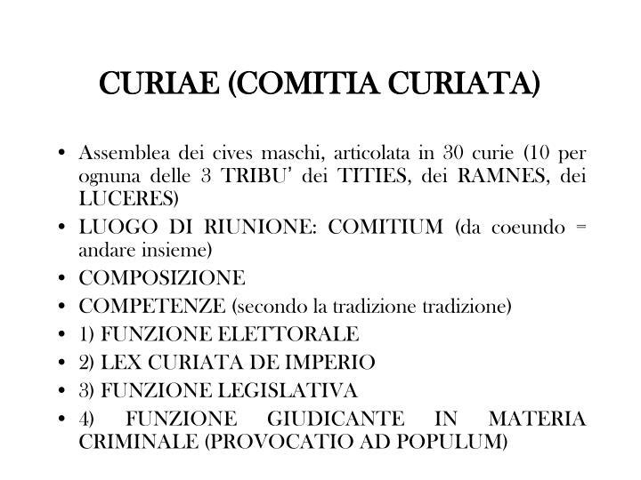 CURIAE (COMITIA CURIATA)