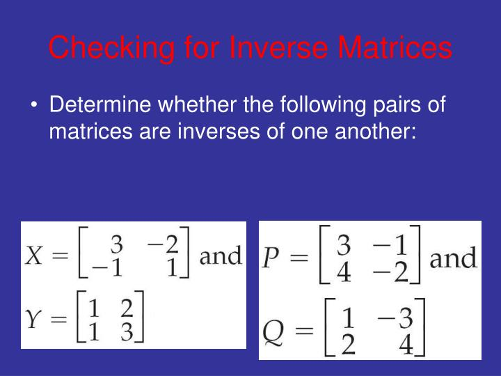 Checking for Inverse Matrices