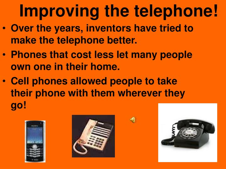 Improving the telephone!