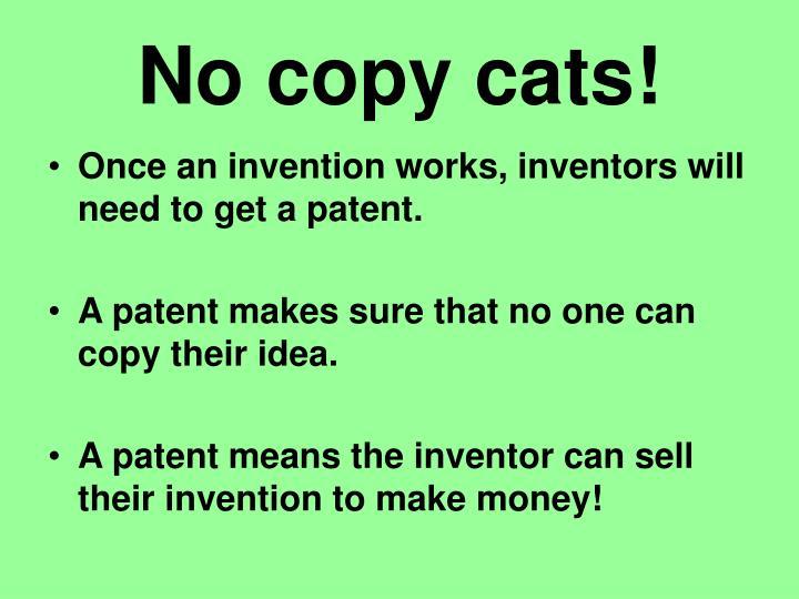 No copy cats!