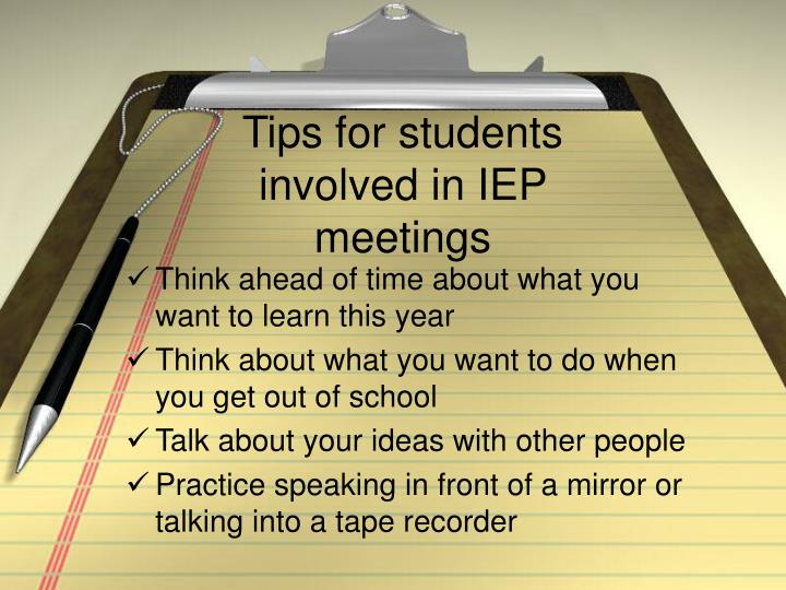 Tips for students involved in IEP meetings