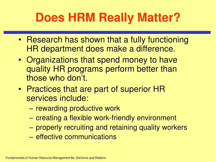 Does HRM Really Matter?