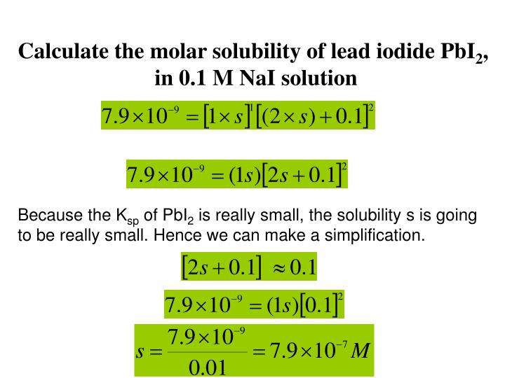 Calculate the molar solubility of lead iodide PbI