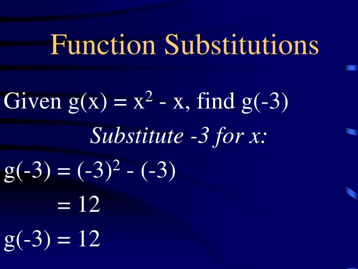 Function substitutions