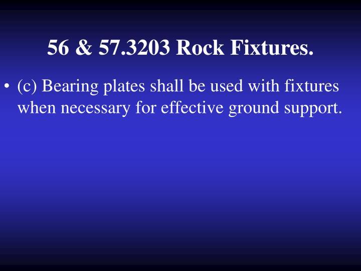 56 & 57.3203 Rock Fixtures.
