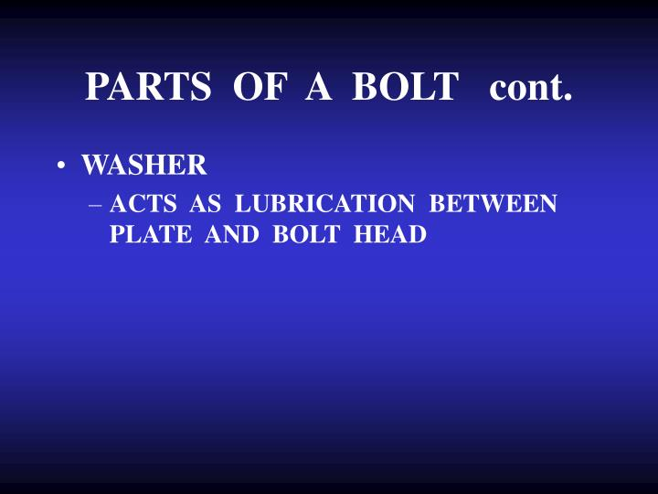 PARTS  OF  A  BOLT   cont.