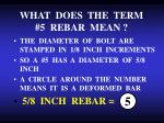 what does the term 5 rebar mean