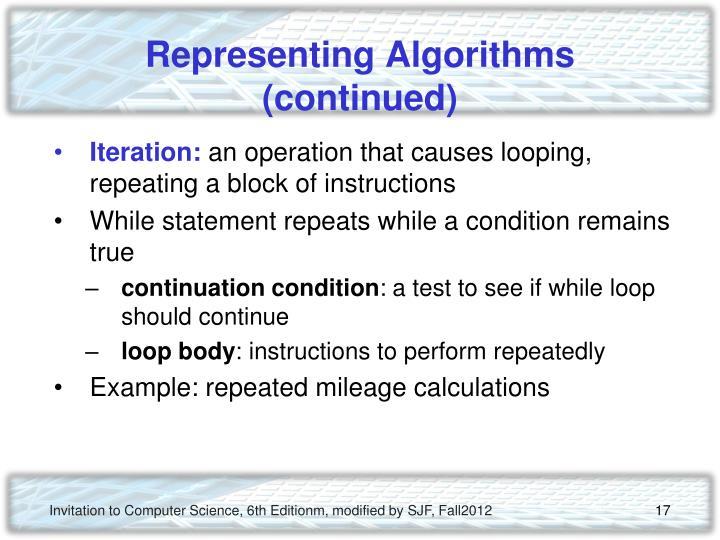 Representing Algorithms (continued)
