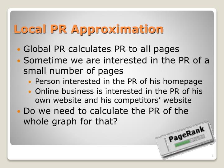 Local PR Approximation