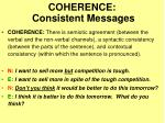 coherence consistent messages