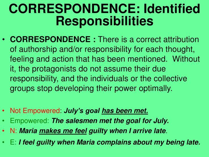 CORRESPONDENCE: Identified Responsibilities