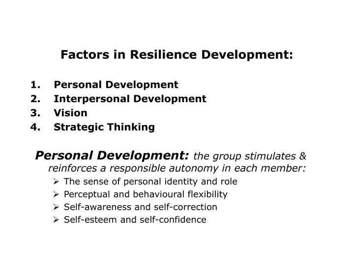 Factors in Resilience Development: