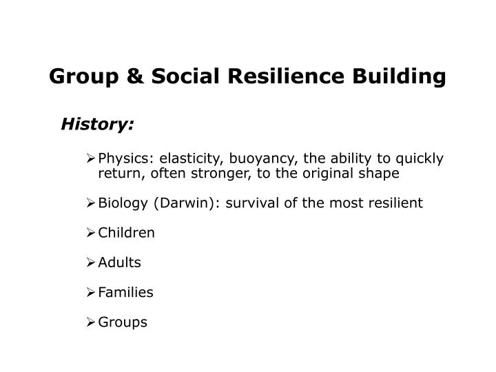 Group & Social Resilience Building