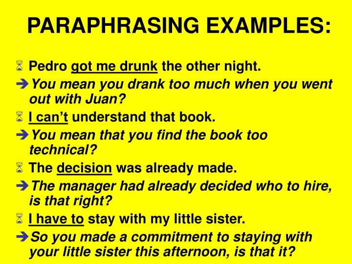 PARAPHRASING EXAMPLES: