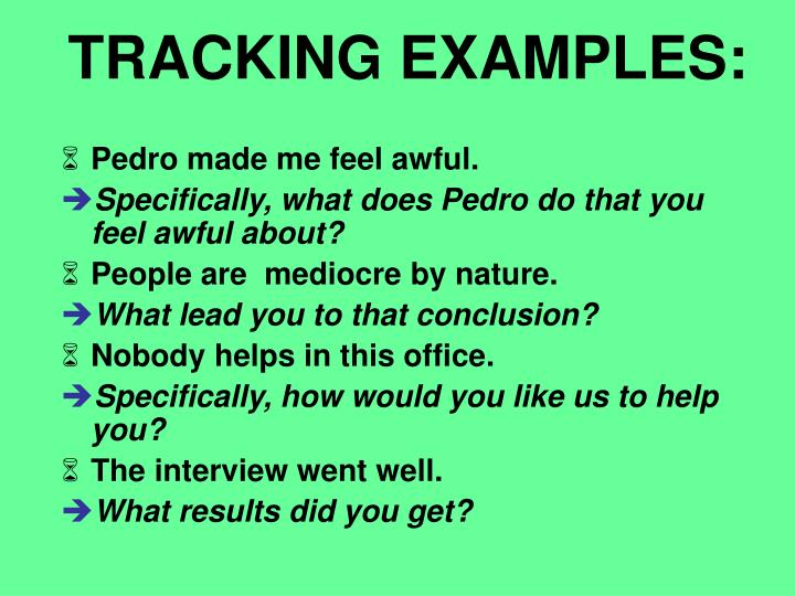 TRACKING EXAMPLES: