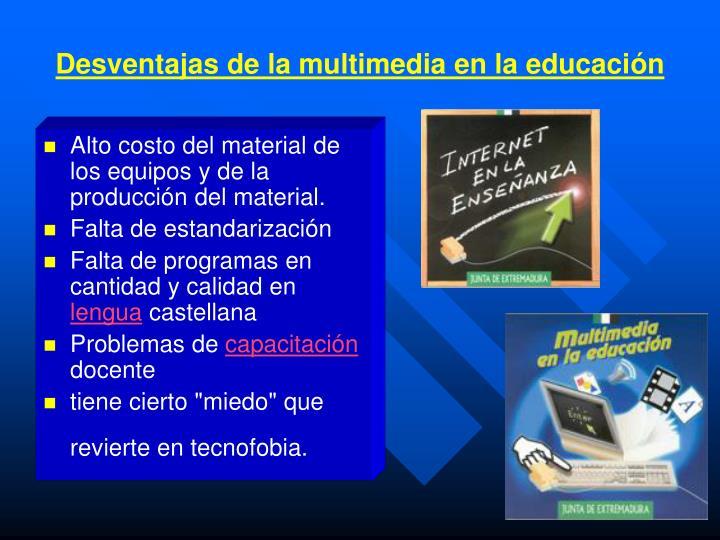 Desventajas de la multimedia en la educaci