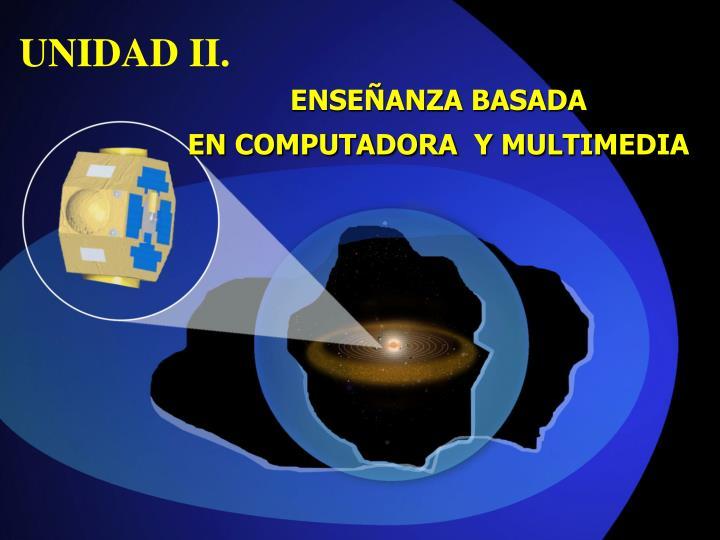 UNIDAD II.