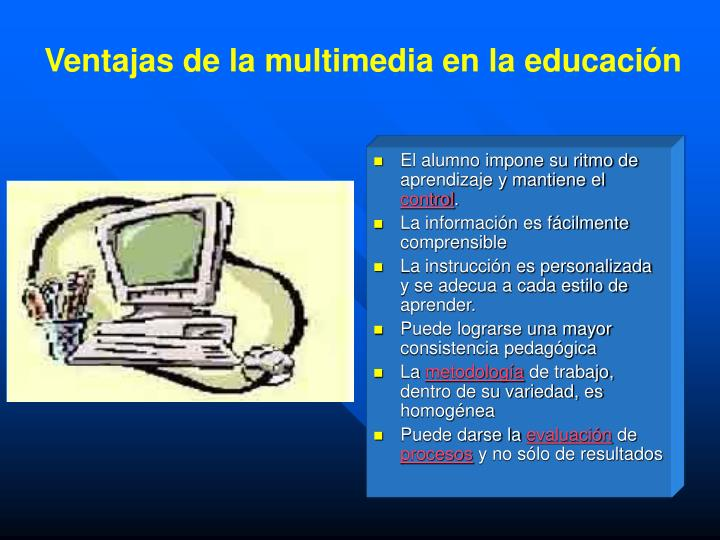 Ventajas de la multimedia en la educaci