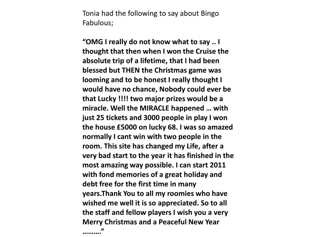Tonia had the following to say about Bingo Fabulous;