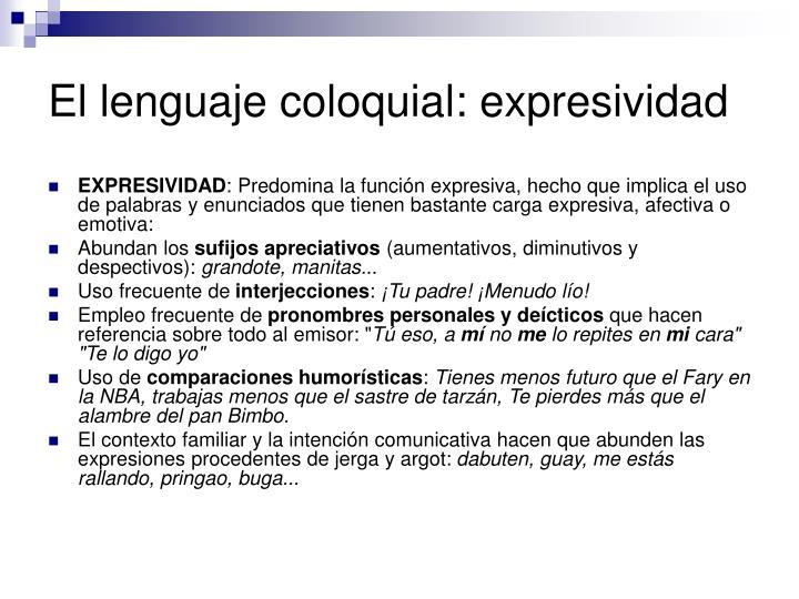 El lenguaje coloquial: expresividad