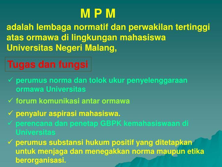 M P M