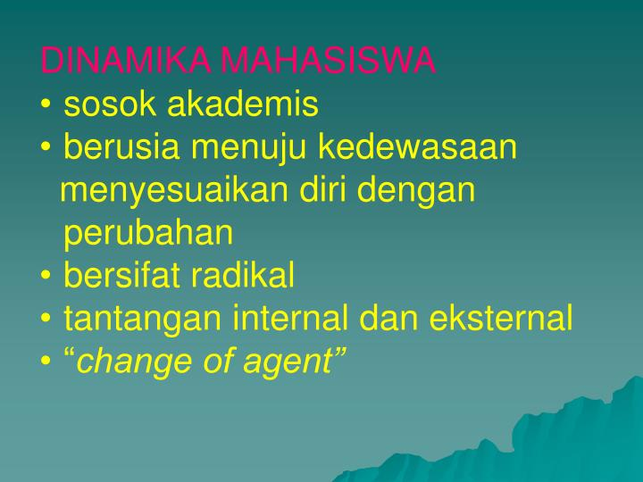 DINAMIKA MAHASISWA