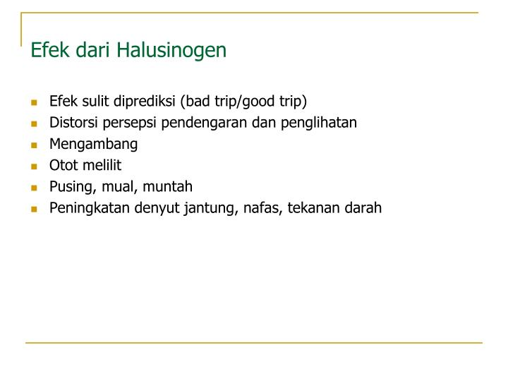 Efek dari Halusinogen