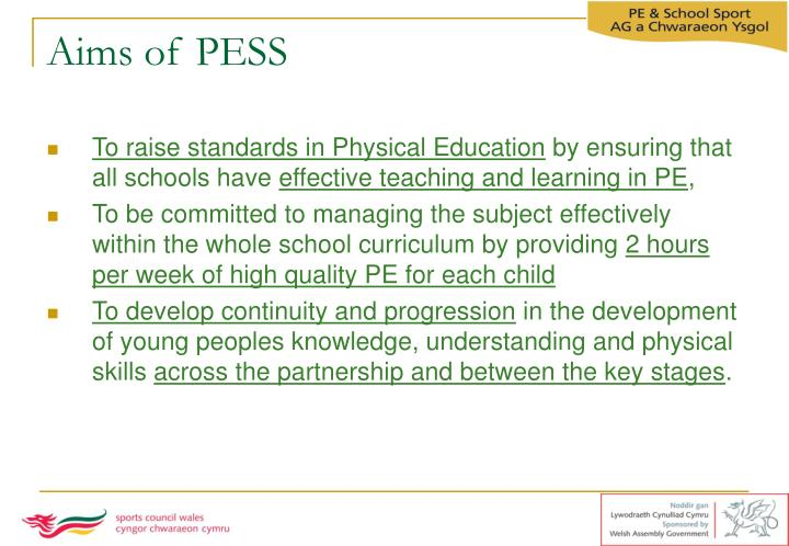 Aims of pess
