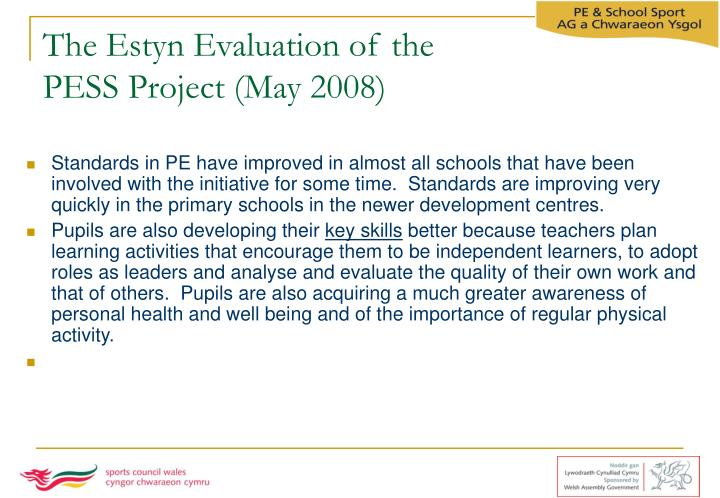 The Estyn Evaluation of the