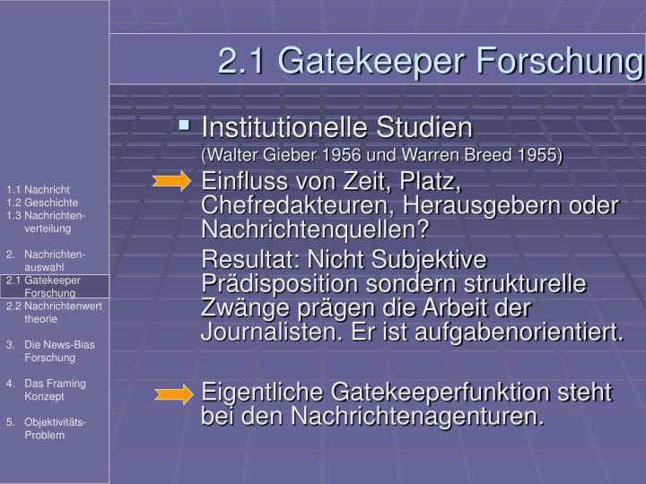2.1 Gatekeeper Forschung