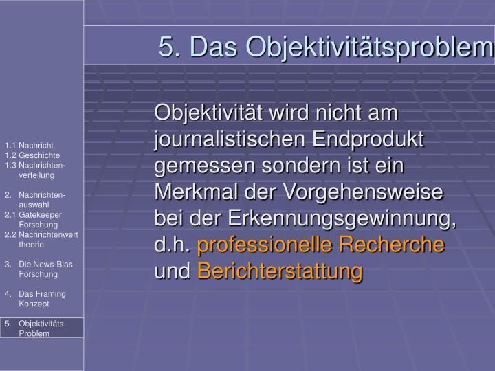 5. Das Objektivitätsproblem