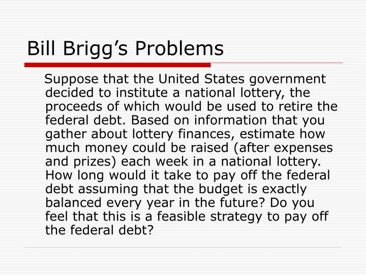 Bill Brigg's Problems