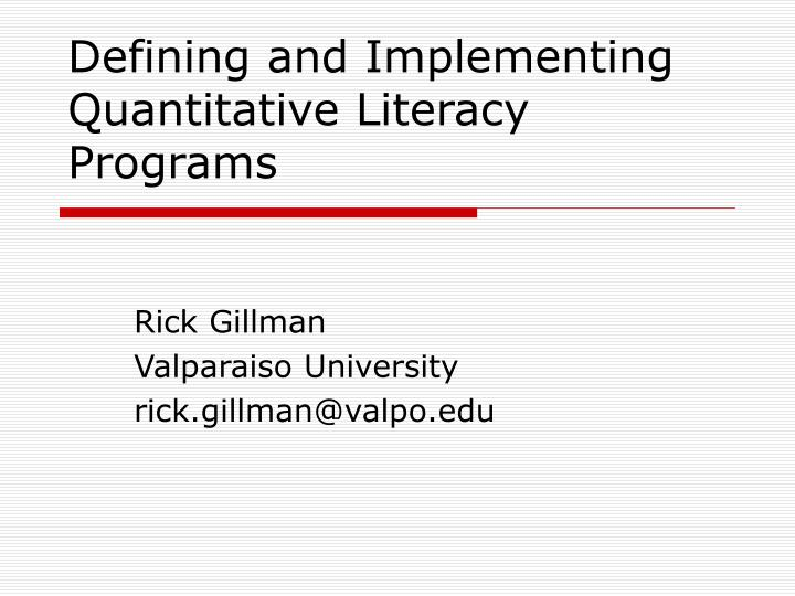 Defining and Implementing Quantitative Literacy Programs