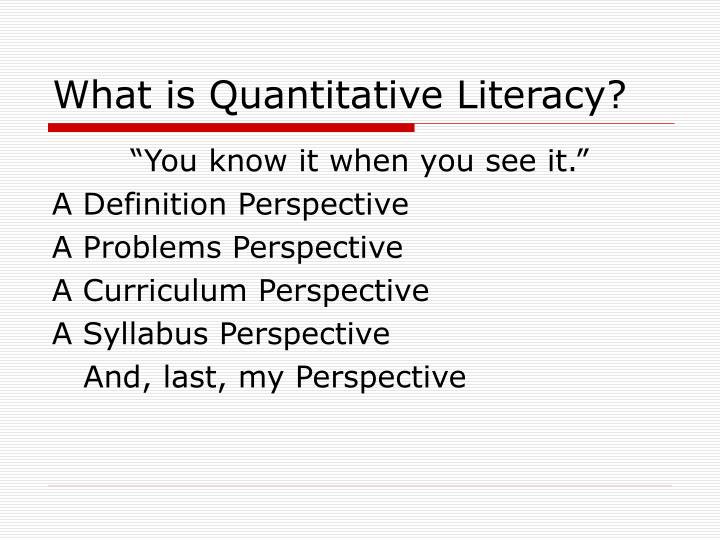 What is Quantitative Literacy?