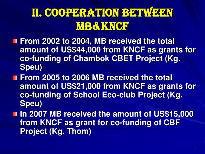 II. COOPERATION BETWEEN MB&KNCF