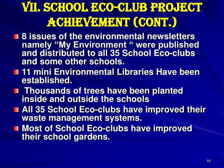 VII. School Eco-club Project Achievement (cont.)
